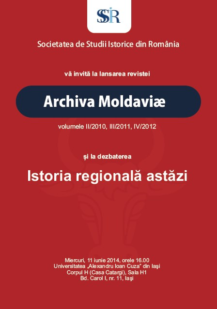 Launching of the Archiva Moldaviae journal, vol. II/2010, III/2011, IV/2012, and the debate Regional History Today